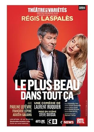 """Casting.fr vous invite au théâtre des variétés pour voir """"Le plus beau dans tout ca"""", la nouvelle pièce de Laurent Ruquier !"""