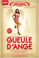 Gueule d'Ange ! Une comédie drôle et subtile au ton très Titi parisien
