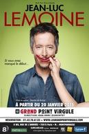 Casting.fr vous offre des places pour: Si vous avez manqué le début de Jean Luc Lemoine !