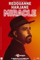 """Redouanne Harjane, l'humoriste mélomane découvert dans le Jamel comedy Show sera à l'Européen avec """"Miracle"""" !"""
