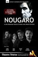 """""""Nougaro ou ma fabuleuse histoire d'amour"""" un spectacle musical au Théâtre de Trévise"""