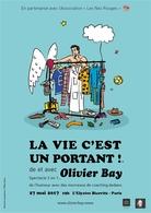 Olivier Bay en spectacle dans « La Vie c'est Un Portant », remportez vos places !