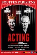 """Demandez vos invitations pour la pièce """"Acting"""" avec Kad Merad, Niels Arestrup et Patrick Bosso"""