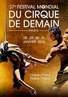 Le Festival du Cirque de Demain, découverte, innovation et émotion seront au rendez-vous !