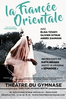"""Elisa Tovati est """"La fiancée orientale"""" dans la pièce adaptée du roman « Sépharade » au théâtre du Gymnase"""