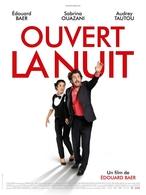 """Edouard Baer signe son 3ème film avec Sabrina Ouazani, Audrey Tautou et Michel Galabru. """"Ouvert la nuit"""" dans vos salles le 11 janvier."""