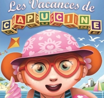 """"""" Les vacances de Capucine """" & """" L'anniversaire de Capucine """" Deux spectacles, deux fois plus d'aventures !"""