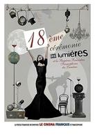 """La """"18ème Cérémonie des Lumières"""" a rendu hommage au cinéma Francophone le vendredi 18 janvier, Casting.fr vous raconte..."""