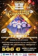 Participez à l'audition de la 4ème édition du concours: H-Quality !