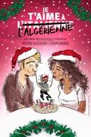 """« Je t'aime à l'Italienne ... ou à l'Algérienne"""" une comédie romantique mixte, à voir!"""