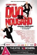"""Casting.fr est partenaire du music-hall """"Duo sur Nougaro"""", des places vous attendent"""