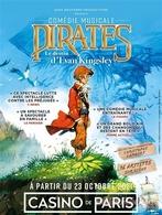 Embarquez pour la comédie musicale Pirates le destin d'Evan Kinglsey au Casino de Paris dès ce 23 octobre !