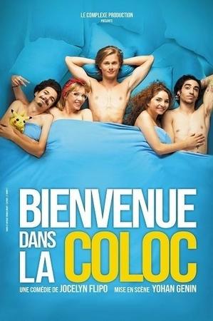 """""""Bienvenue dans la Coloc"""" une comédie très jeune et très drôle !"""