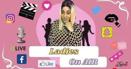 Ladies On Air ... C'est quoi ?